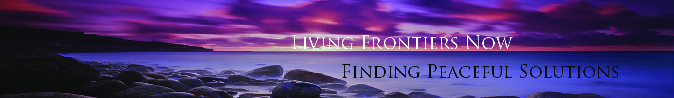 Living Frontiers Now